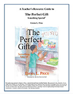 The Perfect Gift Something Special Teacher's Guide